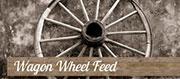 Wagon Wheel Feed